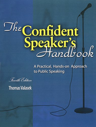 The Confident Speaker's Handbook: A Practical, Hands-on Approach to Public Speaking
