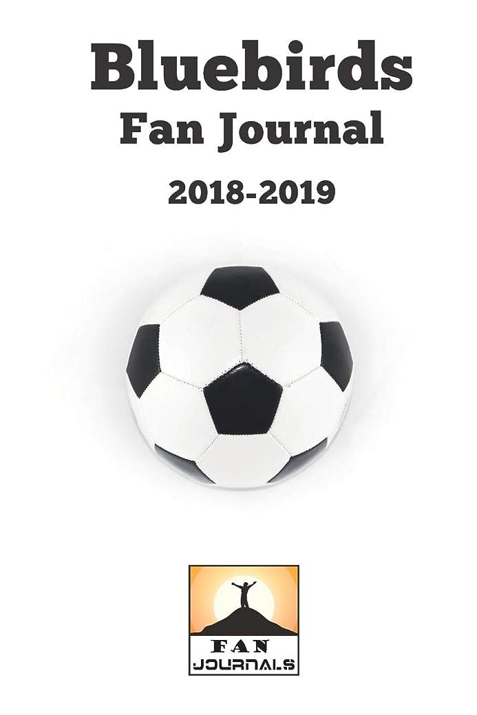 同様の悪性八百屋Bluebirds Fan Journal 2018-2019