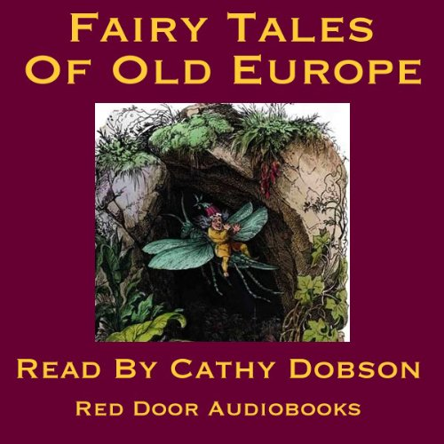 The Fairy Tales of Old Europe audiobook cover art