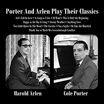 Porter And Arlen Play Their Classics