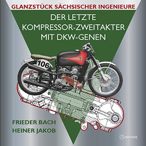 Der letzte Kompressor-Zweitakter mit DKW-Genen: Glanzstück sächsischer Ingenieure