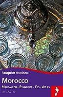 Footprint Morocco: Marrakech - Essaouira - Fès - Atlas (Footprint Handbooks)