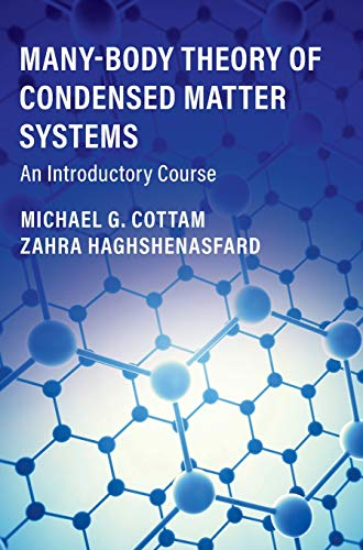 Many-Body Theory of Condensed Matter Systems: An Introductory Course