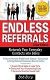 Endless Referrals, Third Edition (English Edition)