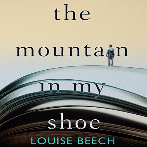 The Mountain in My Shoe audiobook cover art