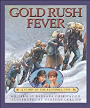 Gold Rush Fever: A Story of the Klondike, 1898