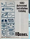 REBEL 1982 Auto Sound Installation Catalog