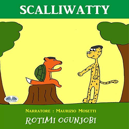 Scalliwatty (Italian Edition) cover art