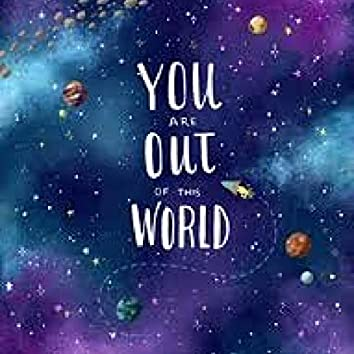 Out of This World (feat. Omardi & Lil Stunna)