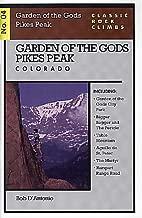 Classic Rock Climbs No. 4: Garden of the Gods, Pikes Peak, Colorado