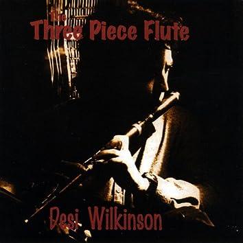 The Three Piece Flute