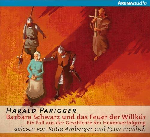 Barbara Schwarz und das Feuer der Willkür audiobook cover art