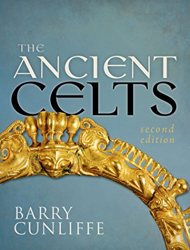 The Ancient Celts, Second Edition (English Edition)