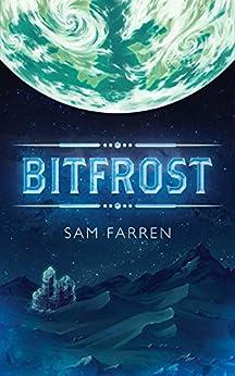 Bitfrost by [Sam Farren]