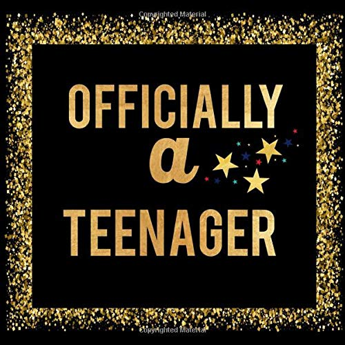 Officially A Teenager: Thirteenth Birthday Guest Book Memory Journal Keepsake To Write In For Comments Advice And Best Wishes (Teenagers)
