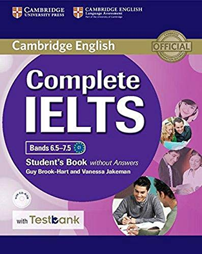 Complete IELTS Bands 6.5–7.5 Student's Book without Answers with CD-ROM with Testbank [Lingua inglese]