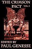 The Crimson Pact: Volume Three (Volume 3)