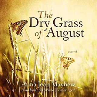 The Dry Grass of August audiobook cover art