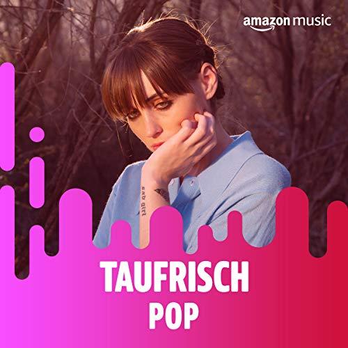 Taufrisch: Pop