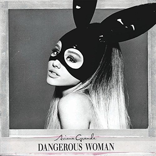 GRANDE, ARIANA - DANGEROUS WOMAN : DELUXE EDITION by ARIANA GRANDE (2016-08-03)