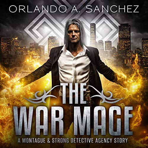 The War Mage Audiobook By Orlando A. Sanchez cover art