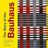The Story of the Bauhaus: the art and design school that changed everything