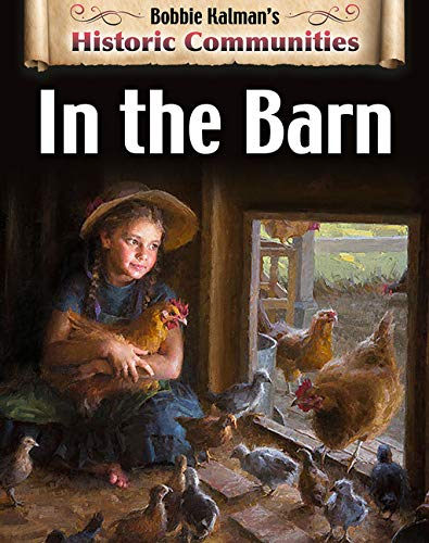 In the Barn (Historic Communities)