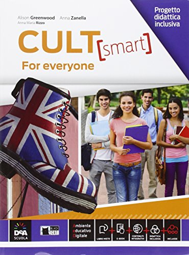 Cult. Smart for everyone. Per le Scuole superiori [Lingua inglese]