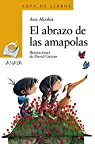 El abrazo de las amapolas  - Sopa de Libros) par Alcolea