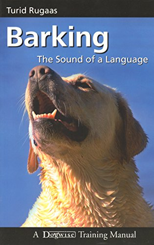 Book's Cover of Barking: The Sound of a Language (Dogwise Training Manual) (English Edition) Format Kindle