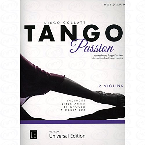 TANGO PASSION - arrangiert für zwei Violinen [Noten/Sheetmusic]