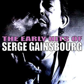 The Early Hits of Serge Gainsbourg
