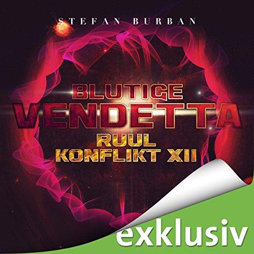 Blutige Vendetta (Der Ruul-Konflikt 12) Titelbild