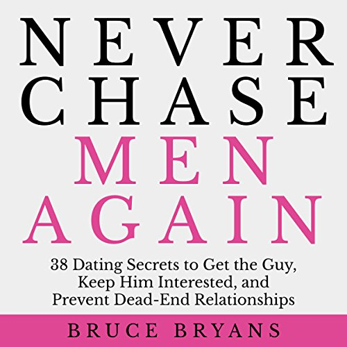 Never Chase Men Again audiobook cover art