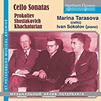Cello Sonatas: Prokofiev/Shostakovich/Khachaturian