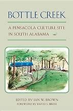 Bottle Creek: A Pensacola Culture Site in South Alabama