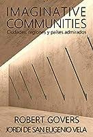 Imaginative Communities: Ciudades, regiones y países admirados