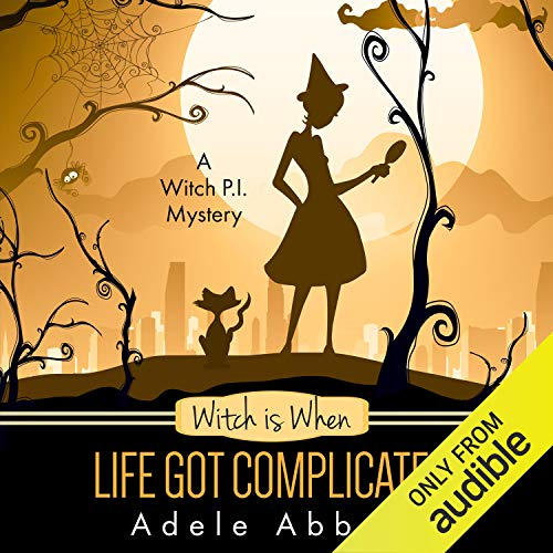 Couverture de Witch Is When Life Got Complicated