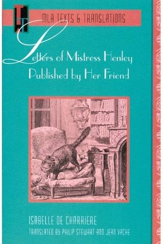 Letters of Mistress Henley Published by Her Friend (Texts and Translations)