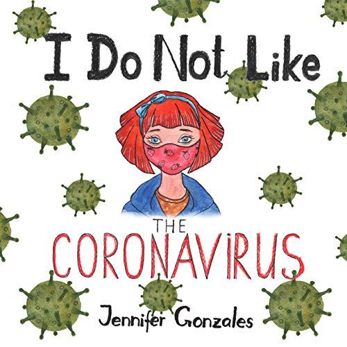 I Do Not Like The Coronavirus