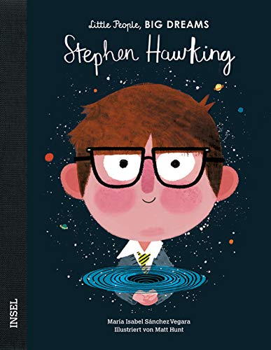 Stephen Hawking: Little People, Big Dreams. Deutsche Ausgabe