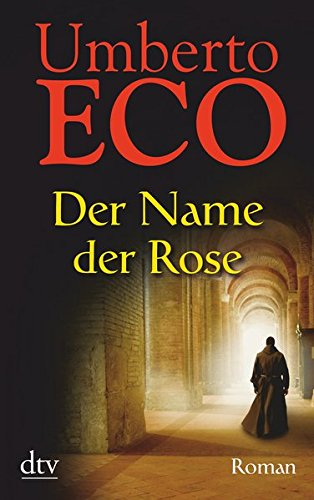 Der Name der Rose: Roman