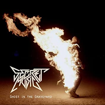 Ghost In The Graveyard (Single)