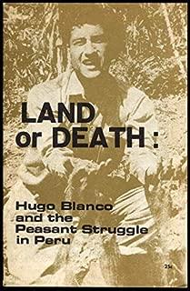 Land or Death: Hugo Blanco & the Peasant Struggle in Peru booklet 1967