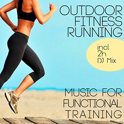 Outdoor Fitness Running (Music for Functional Training)