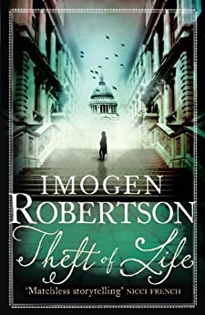 Theft of Life (Crowther & Westerman Book 5) by [Imogen Robertson]