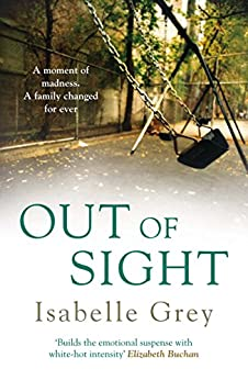 Out of Sight by [Isabelle Grey]