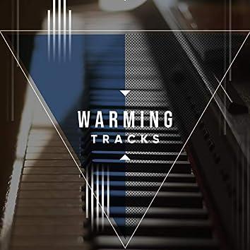 # Warming Tracks