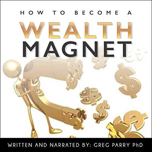 How to Become a Wealth Magnet audiobook cover art