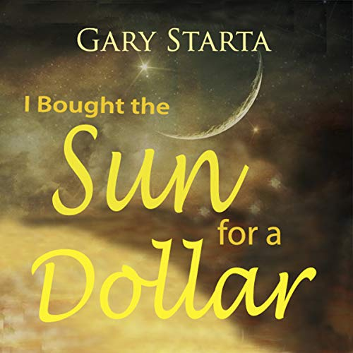 I Bought the Sun for a Dollar audiobook cover art